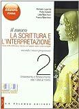 Il nuovo. La scrittura e l'interpretazione. Ediz. rossa. Per le Scuole superiori. Con espansione online. Umanesimo e Rinascimento (dal 1380 al 1545) (Vol. 2)
