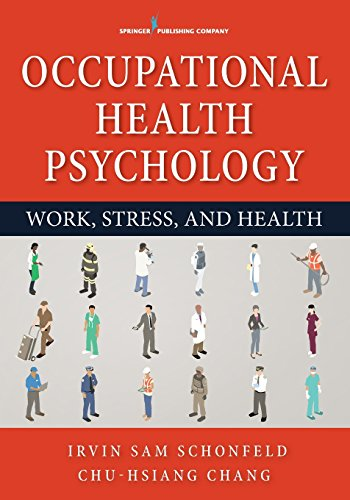 Compare Textbook Prices for Occupational Health Psychology 1 Edition ISBN 9780826199676 by Schonfeld PhD  MPH, Irvin Sam,Chang PhD, Chu-Hsiang