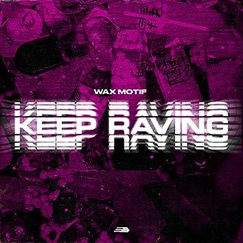 Keep Raving