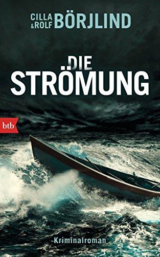 Die Strömung: Kriminalroman (Die Rönning/Stilton-Serie 3)