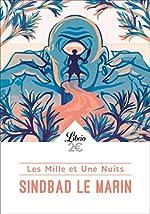 Les Mille et Une Nuits - Sindbad le marin