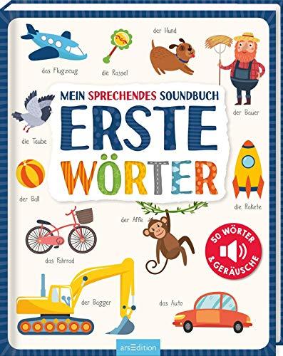 Mein sprechendes Soundbuch - Erste Wörter: 50 Wörter & Geräusche   Hochwertiges Soundbuch mit gesprochenen Wörtern und dazugehörigen Sounds für Kinder ab 24 Monaten
