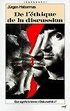 De l'éthique de la discussion - Les éditions du Cerf - 23/09/1992