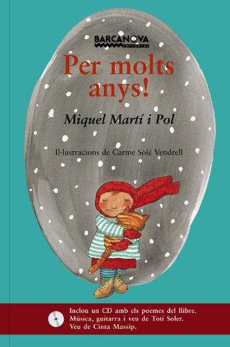 Per molts anys! (Llibres Infantils I Juvenils - El Tresor De La Sopa De Llibres)