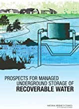 Prospects for Managed Underground Storage of Recoverable Water (Water Infrastructure)