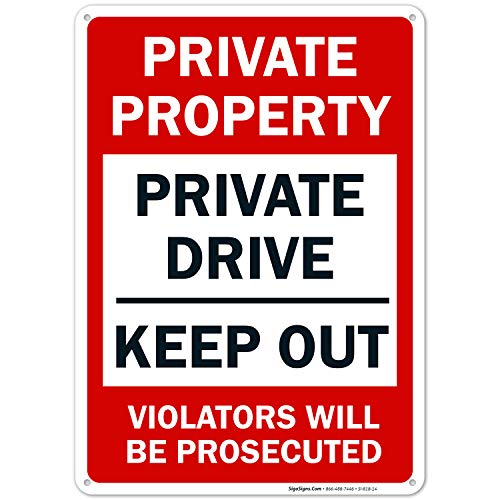 Private Property Sign, Private Drive Sign, No Trespassing Sign, 10x14 Rust Free Aluminum, Weather/Fade Resistant, Easy Mounting, Indoor/Outdoor Use, Made in USA by Sigo Signs