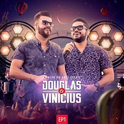 Douglas & Vinicius