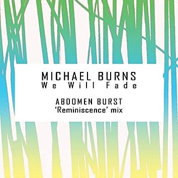 We Will Fade (Abdomen Burst Remix)
