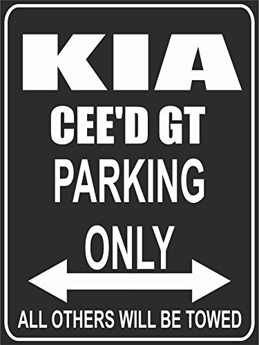 Parkplatzschild 32x24 cm - KIA CEE´D GT - Parking Only