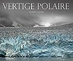 Vertige polaire de Thierry Suzan