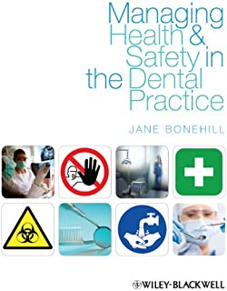 Managing Health and Safety in the Dental Practice: A Practical Guide (English Edition)