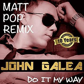 Do It My Way (Matt Pop Remix 2021)