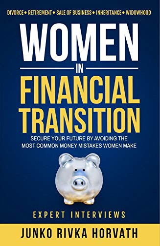 Women in Financial Transition: Secure Your Future by Avoiding the Most Common Money Mistakes Women Make (English Edition)