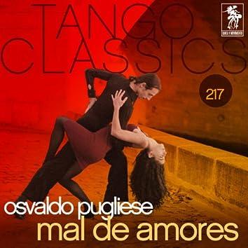 Tango Classics 217: Mal de Amores
