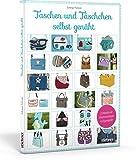 Taschen und Täschchen selbst genäht - Mit Original Schnittmusterbogen