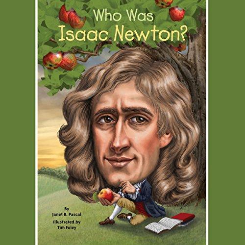 Who Was Isaac Newton?
