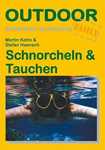Schnorcheln & Tauchen (Basiswissen für draußen)