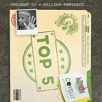 Top 5 (feat. Dub-Z, Jurisdiction & Tic Tock)