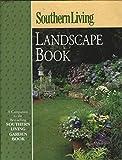 Southern Living Landscape Book [Hardcover] [Jan 01, 2000] BENDER, Steve