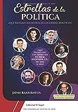 Estrellas de la Política: ¿Qué revelan los astros de los líderes políticos?
