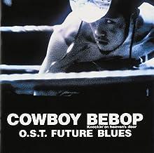 Seatbelts - Cowboy Bebop Knockin'on Heaven's O.S.T Future Blues [Japan CD] VTCL-60329 by Seatbelts