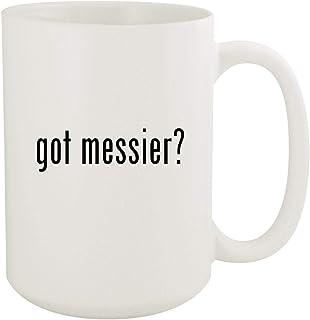 got messier? - 15oz White Ceramic Coffee Mug
