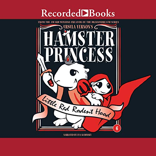 Hamster Princess: Little Red Rodent Hood audiobook cover art