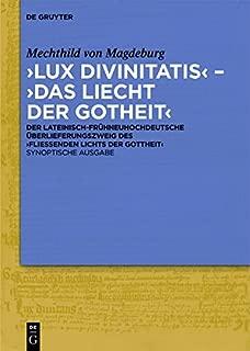 Lux divinitatis Das Liecht der Gotheit (Vol 1) (German Edition)
