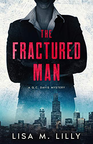 The Fractured Man: A Q.C. Davis Mystery