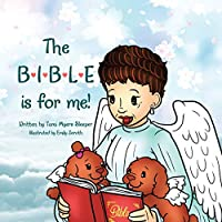 The Bible Is for Me!