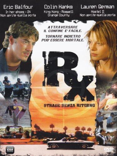 Rx - Strade senza ritorno [IT Import]