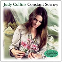 Constant Sorrow [Double CD] by Judy Collins