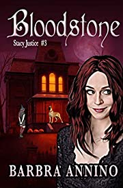 Bloodstone (Stacy Justice Mysteries Book 3)