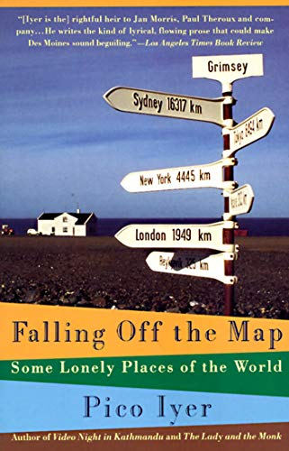 Falling Off the Map: Some Lonely Places of The World (Vintage Departures)...