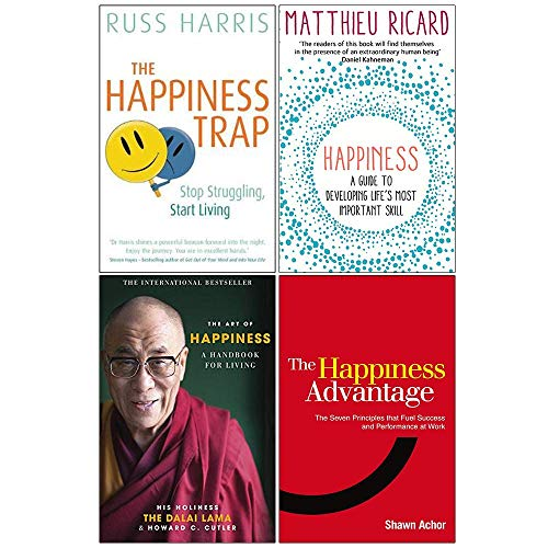 The Happiness Trap, Happiness A Guide to Developing Life's Most Important Skill, The Art of Happiness, The Happiness Advantage 4 Books Collection Set