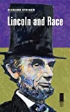 Image of Lincoln and Race (Concise Lincoln Library)