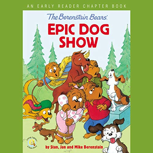 Couverture de The Berenstain Bears' Epic Dog Show