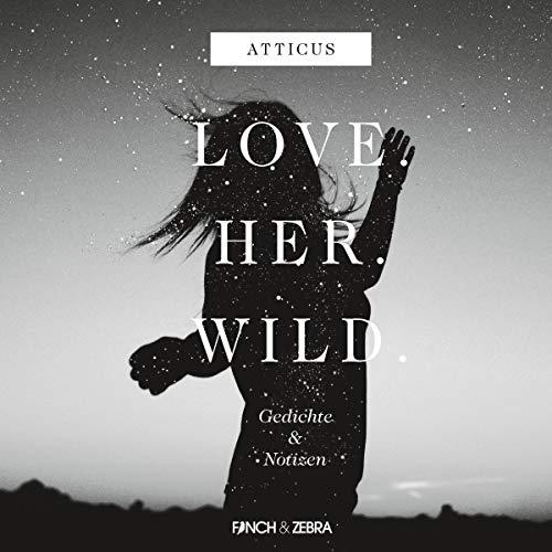 LOVE.HER.WILD cover art