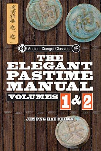 Ancient Xiangqi Classics: Elegant Pastime Manual Volumes 1 and 2
