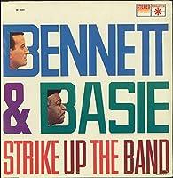 Bennett & Basie: Strike Up The Band