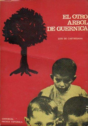 EL OTRO ÁRBOL DE GUERNICA. Premio Nacional de Literatura 1967. 7ª ed.
