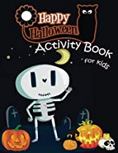 Happy Halloween Activity Book for Kids: A Fun Book Filled With Cute Zombies,Monster Coloring, Dot to Dot,Mazes,Matching Shadow picture,Find similar ... 5-12. (Halloween Books for Kids)) (Volume 2)