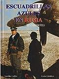 Escuadrillas azules en Rusia. historia y uniformes
