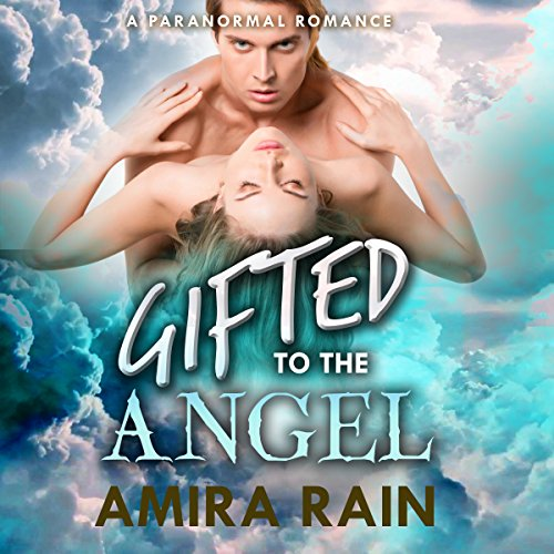 Gifted to the Angel audiobook cover art
