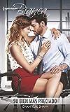 Su Bien Mas Preciado: (his Most Precious Belonging) (Harlequin Bianca)
