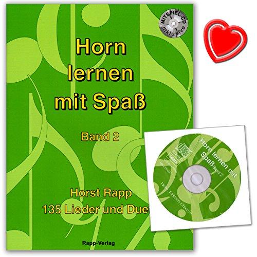 Horn leren met plezier Band 2 van Horst Rapp - Serie leren met plezier - 135 liedjes, muziekstukken, duetten - met CD en kleurrijke hartvormige muziekklem