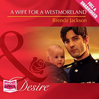 A Wife for a Westmoreland                   By:                                                                                                                                 Brenda Jackson                               Narrated by:                                                                                                                                 Laurence Bouvard                      Length: 5 hrs and 5 mins     43 ratings     Overall 4.4