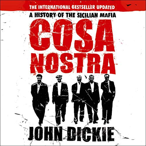 Cosa Nostra: A History of the Sicilian Mafia cover art