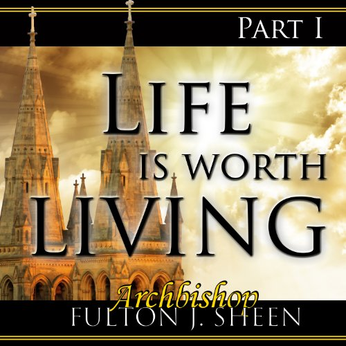 Life Is Worth Living, Part 1 audiobook cover art