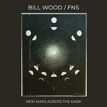 New Maps Across the Dark (New Maps Across the Dark)
